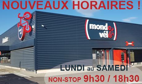 Nouveaux Horaires d'ouverture des magasins Mondovelo Epagny et Chambéry - Lundi au Samedi de 9h à 18h en Non-stop